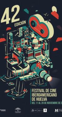 O FESTIVAL DE CINEMA IBERO-AMERICANO DE HUELVA CELEBRA A SUA 42ª EDIÇÃO